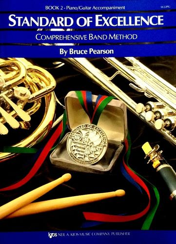 STANDARD OF EXCELLENCE - Book 2 - Accompagnamento Piano/Chitarra